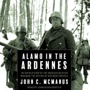 Alamo in the Ardennes by  John C. McManus audiobook