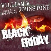 Black Friday by  William W. Johnstone audiobook