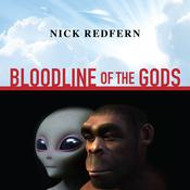 Bloodline of the Gods by  Nick Redfern audiobook