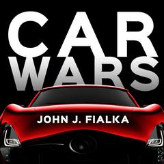 Car Wars by John Fialka audiobook