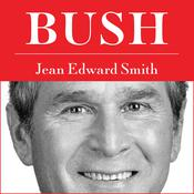 Bush by  Jean Edward Smith audiobook