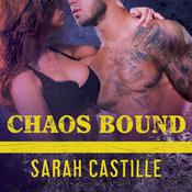 Chaos Bound by  Sarah Castille audiobook