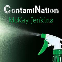 ContamiNation by McKay Jenkins audiobook