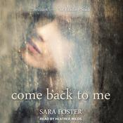 Come Back to Me by  Sara Foster audiobook