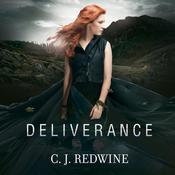 Deliverance by  C. J. Redwine audiobook