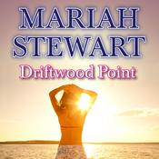 Driftwood Point by  Mariah Stewart audiobook