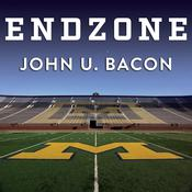 Endzone by  John U. Bacon audiobook
