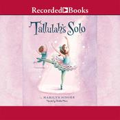 Tallulah's Solo by  Marilyn Singer audiobook