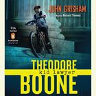 Theodore Boone: Kid Lawyer by John Grisham