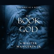 The Book of God by  Walter Wangerin Jr. audiobook