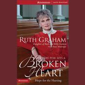 In Every Pew Sits a Broken Heart by  Ruth Graham audiobook