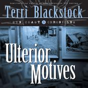 Ulterior Motives by  Terri Blackstock audiobook