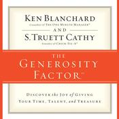 The Generosity Factor by  Kenneth Blanchard PhD audiobook
