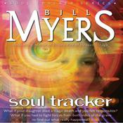 Soul Tracker by  Bill Myers audiobook