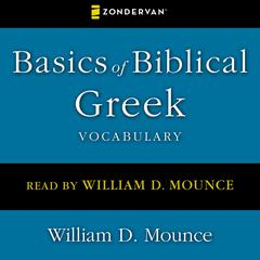 Basics of Biblical Greek Vocabulary by Zondervan audiobook