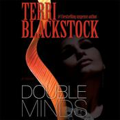 Double Minds by  Terri Blackstock audiobook