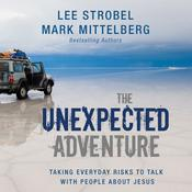 The Unexpected Adventure by  Mark Mittelberg audiobook