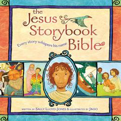 The Jesus Storybook Bible by Sally Lloyd-Jones audiobook