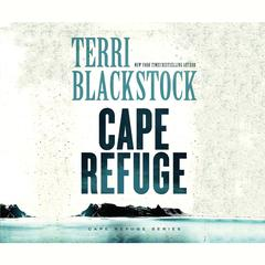 Cape Refuge by Terri Blackstock audiobook