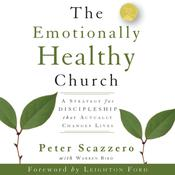 The Emotionally Healthy Church by  Warren Bird audiobook