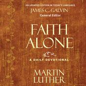 Faith Alone by  Martin Luther audiobook