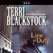 Line of Duty by  Terri Blackstock audiobook