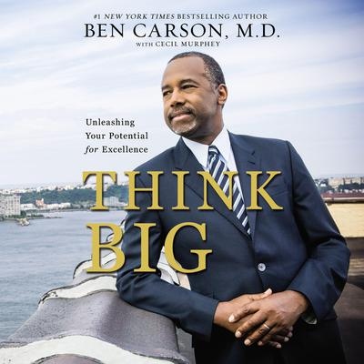 Think Big by Ben Carson audiobook