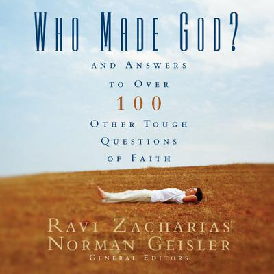 Who Made God? by Ravi Zacharias audiobook