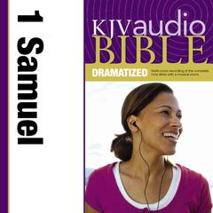 KJV, Audio Bible, Dramatized: 1 Samuel, Audio Download by Zondervan audiobook