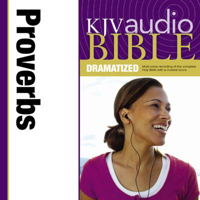 KJV, Audio Bible, Dramatized: Proverbs, Audio Download by Zondervan audiobook
