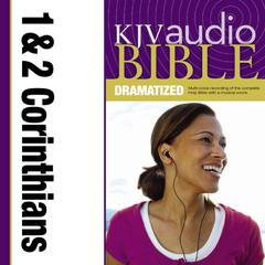 Dramatized Audio Bible - King James Version, KJV: (35) 1 and 2 Corinthians by Zondervan audiobook