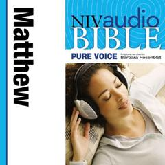 Pure Voice Audio Bible - New International Version, NIV (Narrated by Barbara Rosenblat): (01) Matthew by Zondervan audiobook