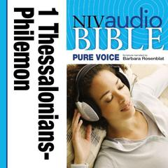 Pure Voice Audio Bible - New International Version, NIV (Narrated by Barbara Rosenblat): (09) 1 and 2 Thessalonians, 1 and 2 Timothy, Titus, and Philemon by Zondervan audiobook