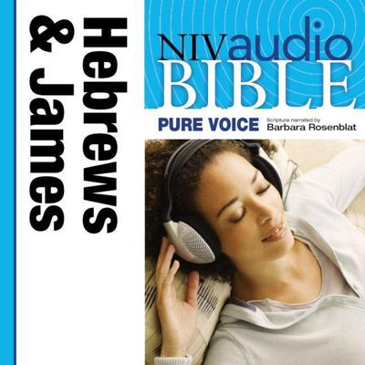 Pure Voice Audio Bible - New International Version, NIV (Narrated by Barbara Rosenblat): (10) Hebrews and James by Zondervan audiobook