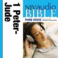 Pure Voice Audio Bible - New International Version, NIV (Narrated by Barbara Rosenblat): (11) 1 and 2 Peter; 1, 2, and 3 John; and Jude by Zondervan audiobook