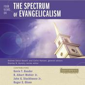 Four Views on the Spectrum of Evangelicalism by  R. Albert Mohler Jr. audiobook