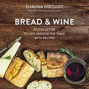 Bread and   Wine by  Shauna Niequist audiobook