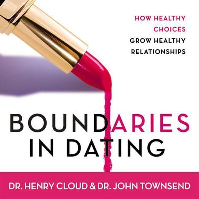Boundaries in Dating by John Townsend audiobook