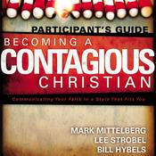 Becoming a Contagious Christian by  Mark Mittelberg audiobook