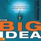 The Big Idea by  Dave Ferguson audiobook