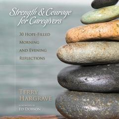 Strength and Courage for Caregivers
