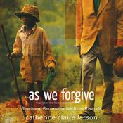 As We Forgive by  Catherine Claire Larson audiobook