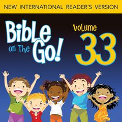 Bible on the Go Vol. 33: Prophets' Warnings; Jonah (Hosea 14; Amos 1, 8-9; Jonah 1-3; Micah 6; Nahum 1; Habakkuk 3; Zephaniah 1-