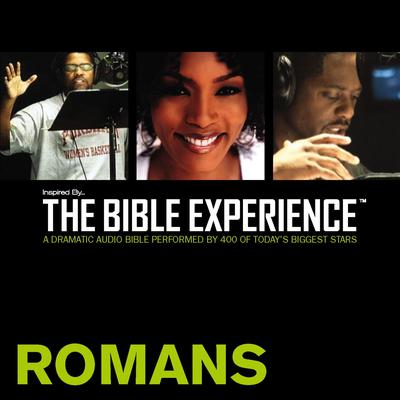 Inspired By … The Bible Experience Audio Bible - Today's New International Version, TNIV: (34) Romans by Zondervan audiobook
