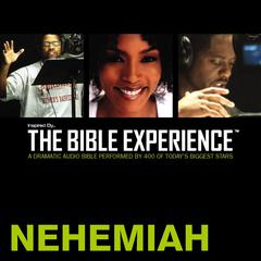 Inspired By … The Bible Experience Audio Bible - Today's New International Version, TNIV: (15) Nehemiah by Zondervan audiobook