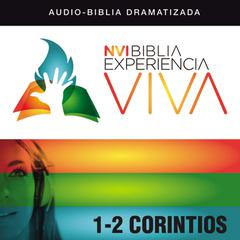 NVI Biblia Experiencia Viva: 1 and   2 Corintios by Zondervan audiobook