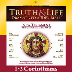 RSV, Truth and Life Dramatized Audio Bible New Testament: 1 and 2 Corinthians, Audio Download by Zondervan audiobook