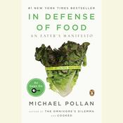 In Defense of Food by  Michael Pollan audiobook