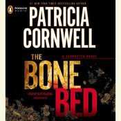 The Bone Bed by  Patricia Cornwell audiobook