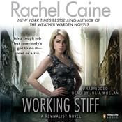 Working Stiff by  Rachel Caine audiobook